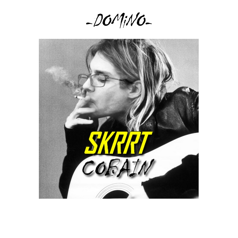 Upcoming: Domino - Skrrt Cobain EP