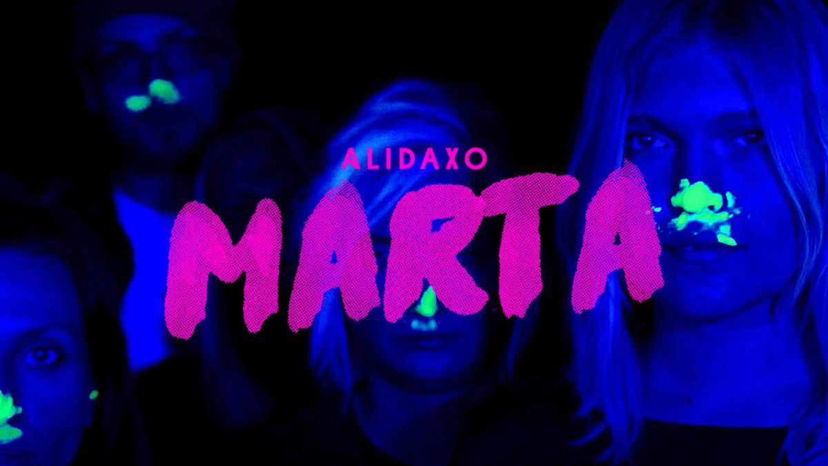 Upcoming: Alidaxo - Marta