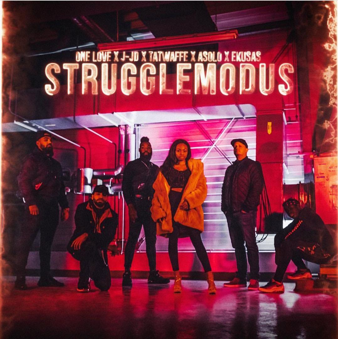 Upcoming: STRUGGLEMODUS ( J-JD, ASOLO, Tatwaffe, One Love, EKUSAS ) - STRUGGLEMODUS
