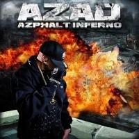 Azad, Azad - Azphalt Inferno