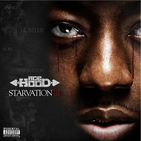 Ace Hood - Starvation 3