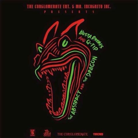 Busta Rhymes, Q-Tip - The Abstract And The Dragon