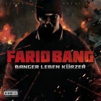 Farid Bang, Farid Bang - banger leben kürzer