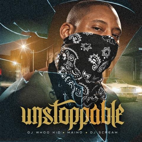 DJ Whoo Kid & DJ Scream - Unstoppable