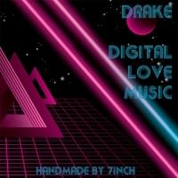 7inch & Drake, Drake - Digital Love Music