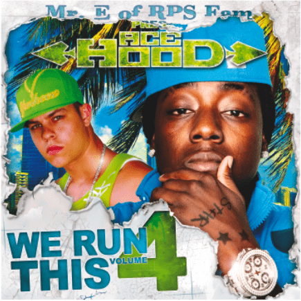 & Mr. E of RPS Fam - We Run This Vol. 4 -
