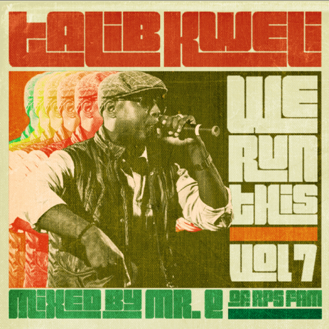 We Run This Vol. 7 (Mixed by Mr. E of RPS Fam)