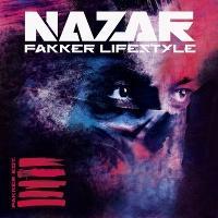 Nazar, Nazar - fakker lifestyle