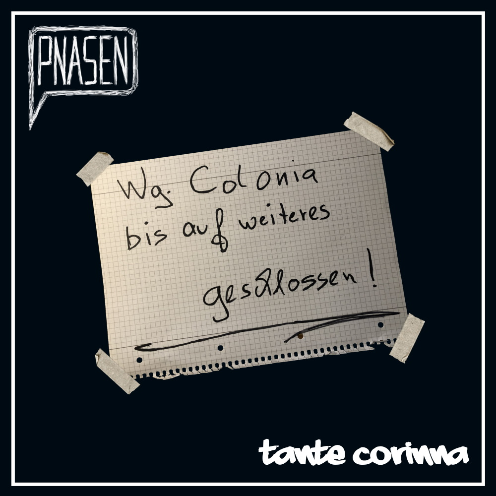 Upcoming: PNASEN - Tante Corinna