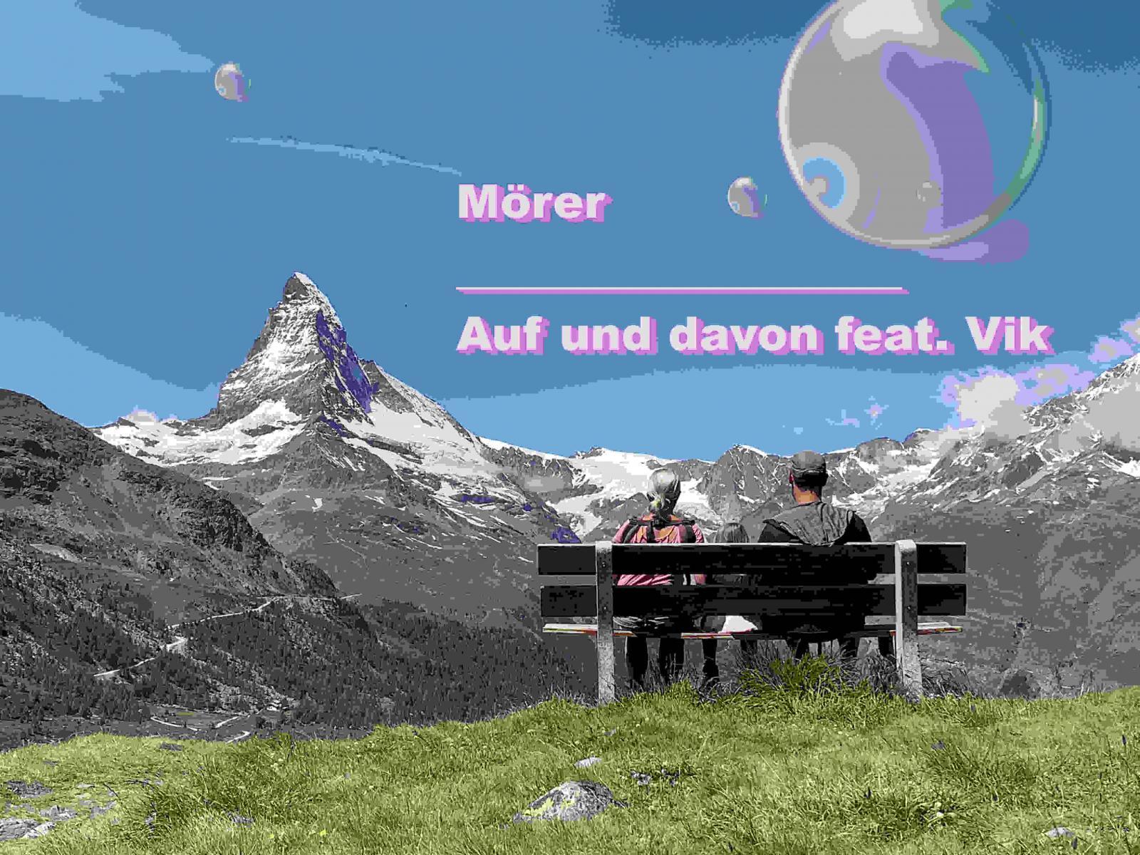 Upcoming: Mörer - Auf Und Davon Feat. Vik