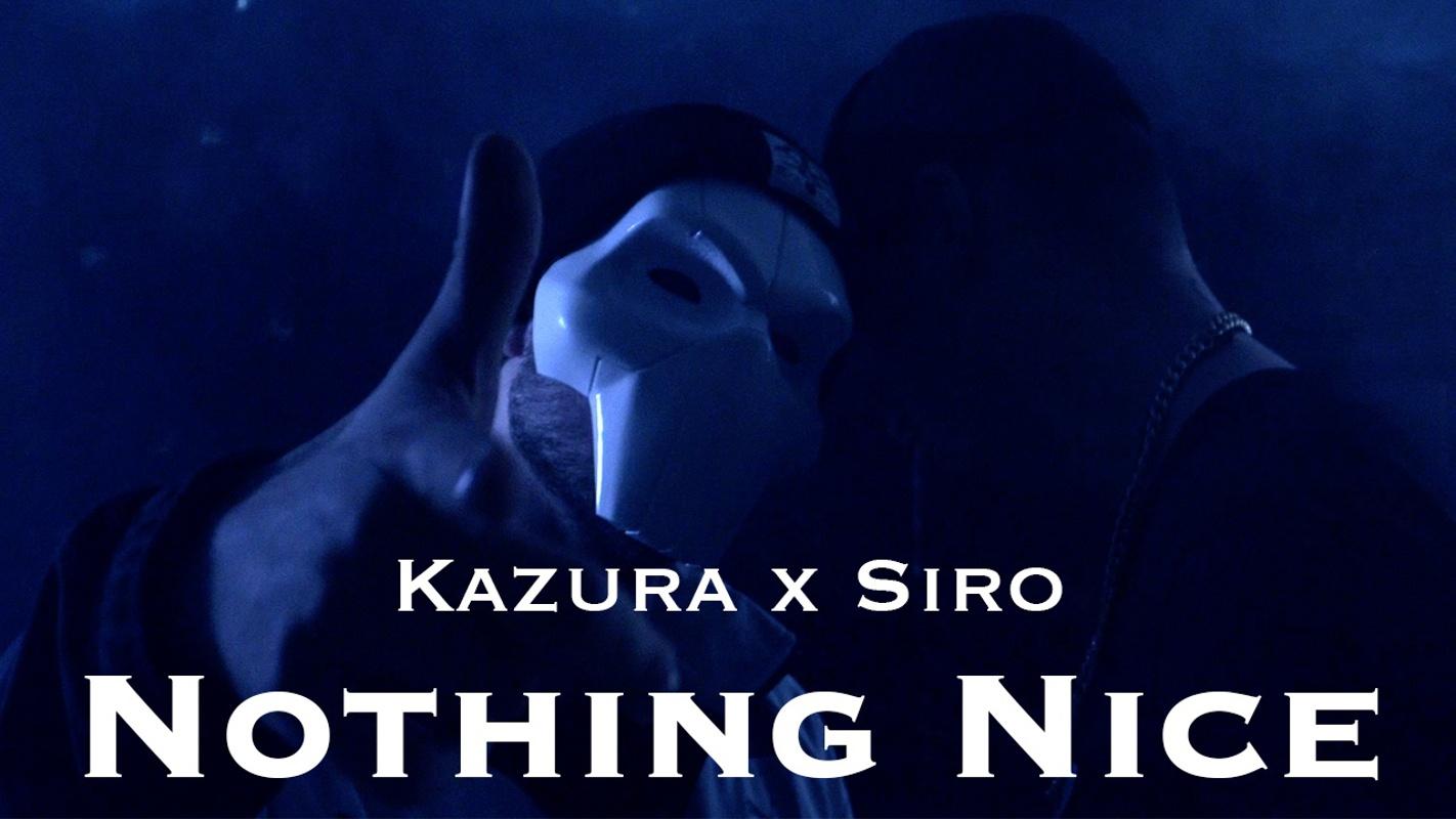 Upcoming: Kazura, Siro - Nothing Nice