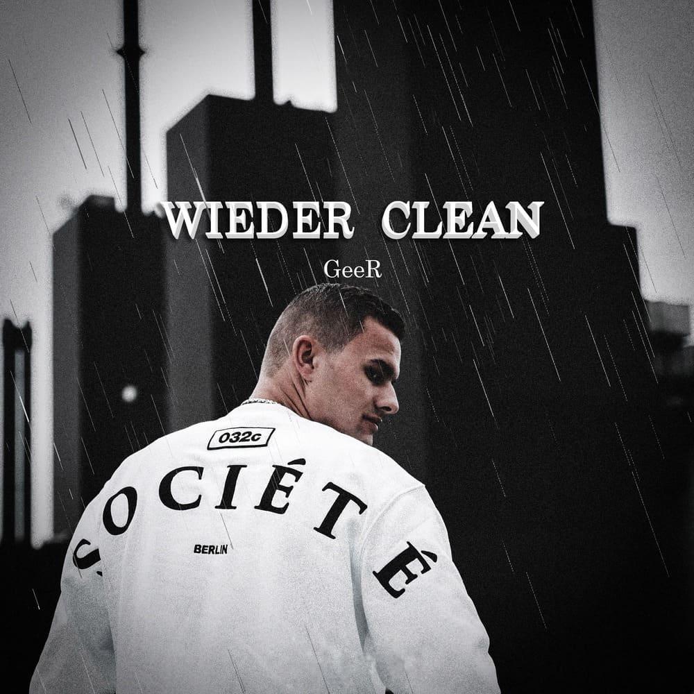 Upcoming: GeeR - Wieder Clean