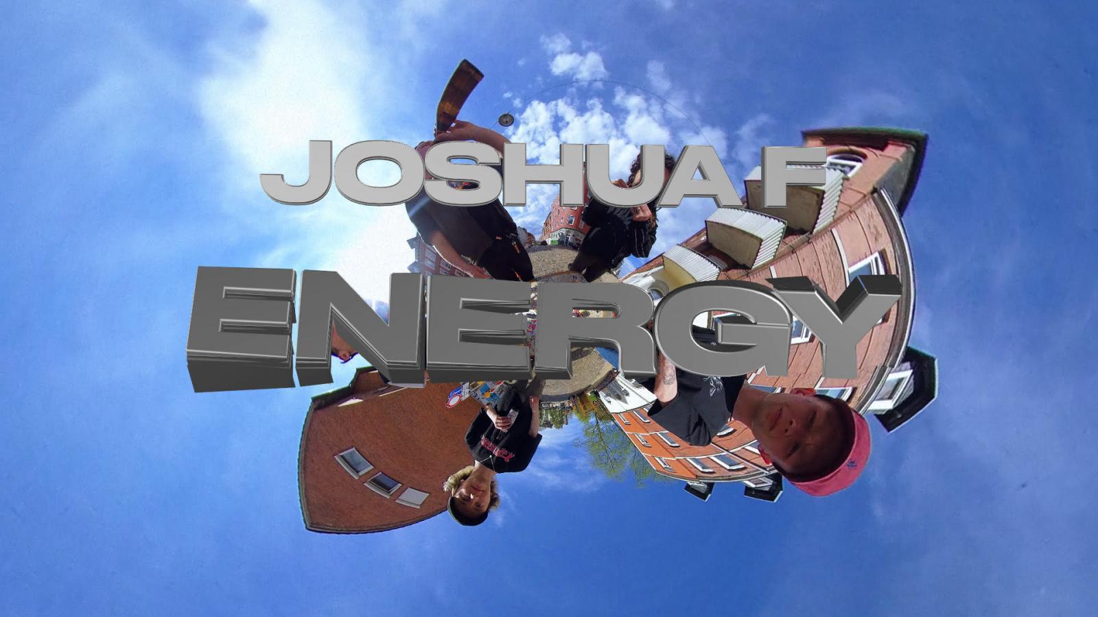 Upcoming: Joshua F - Energy
