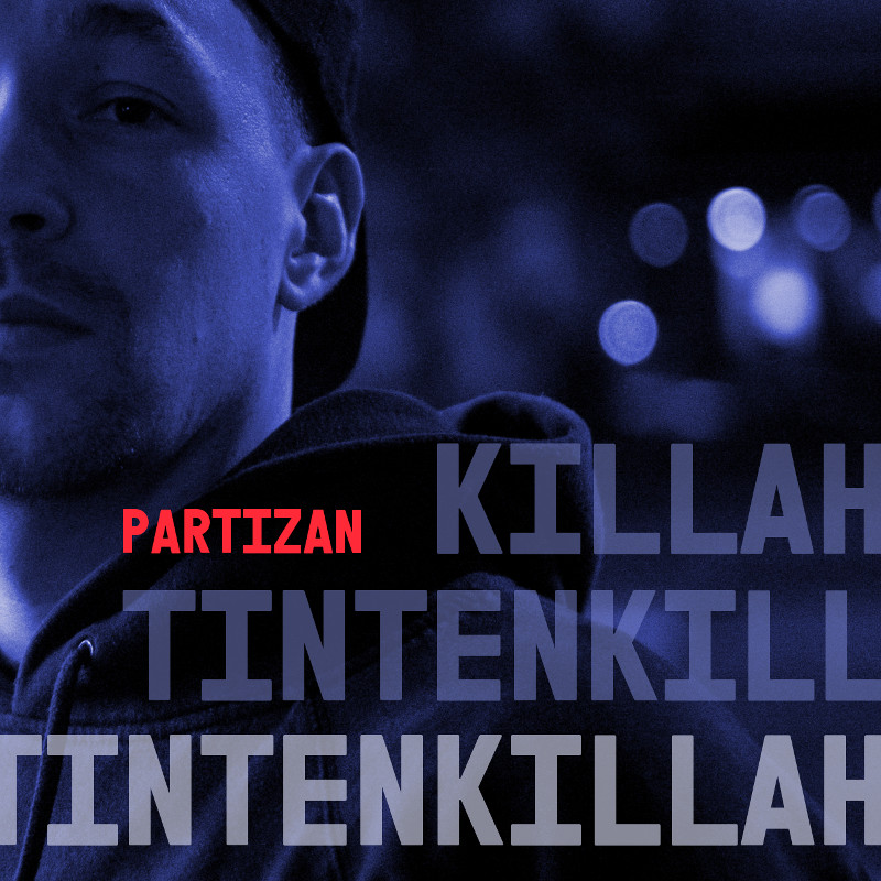Upcoming: Partizan - Tintenkillah