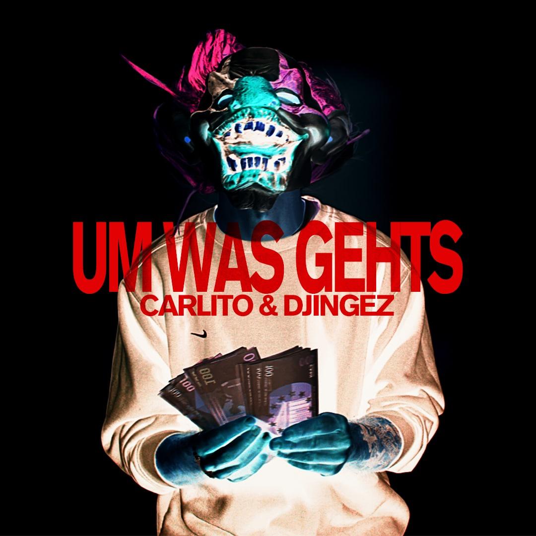Upcoming: CARLITO&DJINGEZ - UM WAS GEHTS