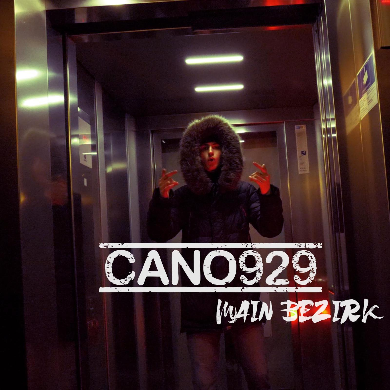 Upcoming: Cano929 - Main Bezirk