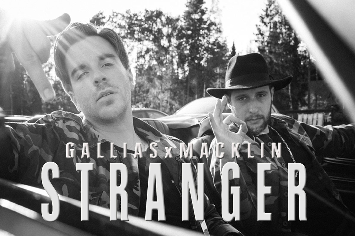 Upcoming: GalliasxMacklin - Stranger