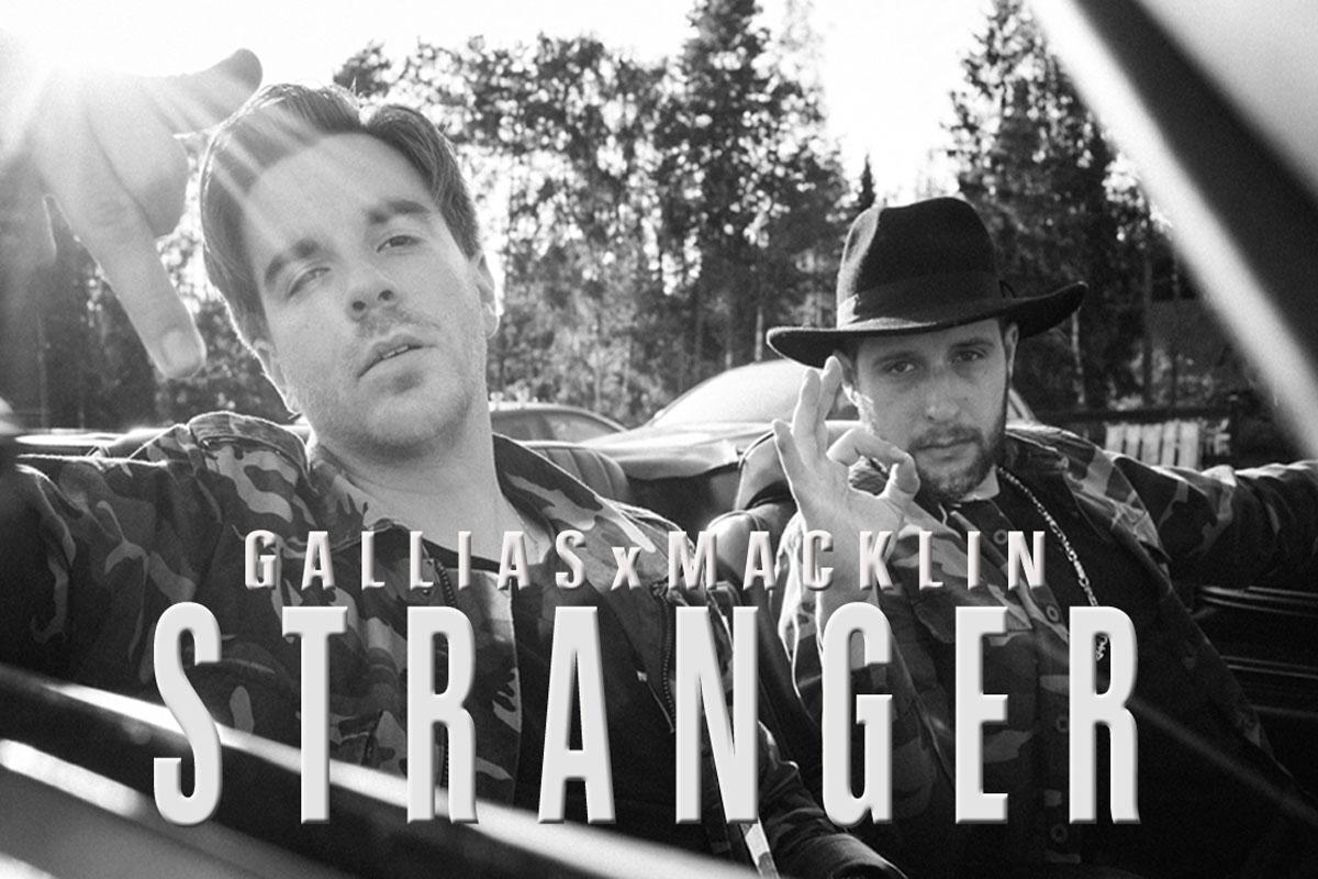 Upcoming: GalliasxMacklin - Stranger