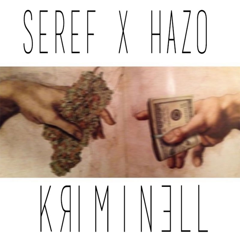 Upcoming: SEREF, Hazo - Kriminell