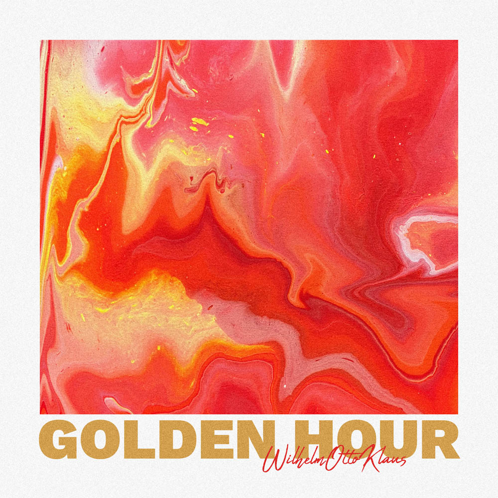 Upcoming: WilhelmOttoKlaus - Golden Hour