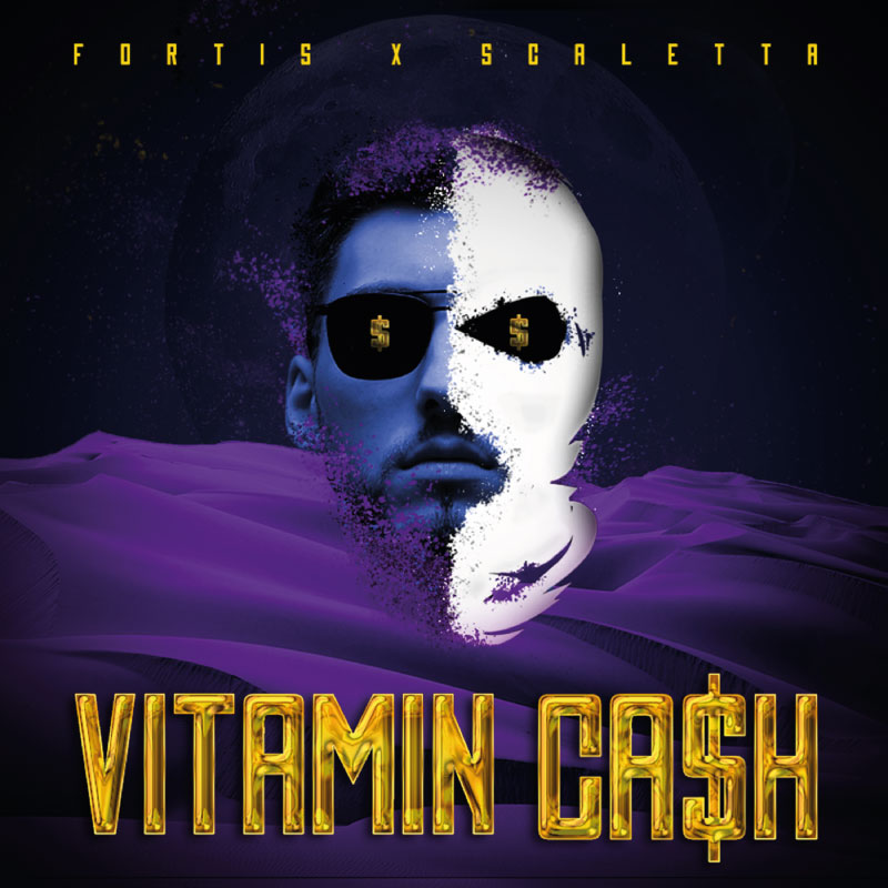 Upcoming: Fortis, Scaletta - VITAMIN CA$H EP