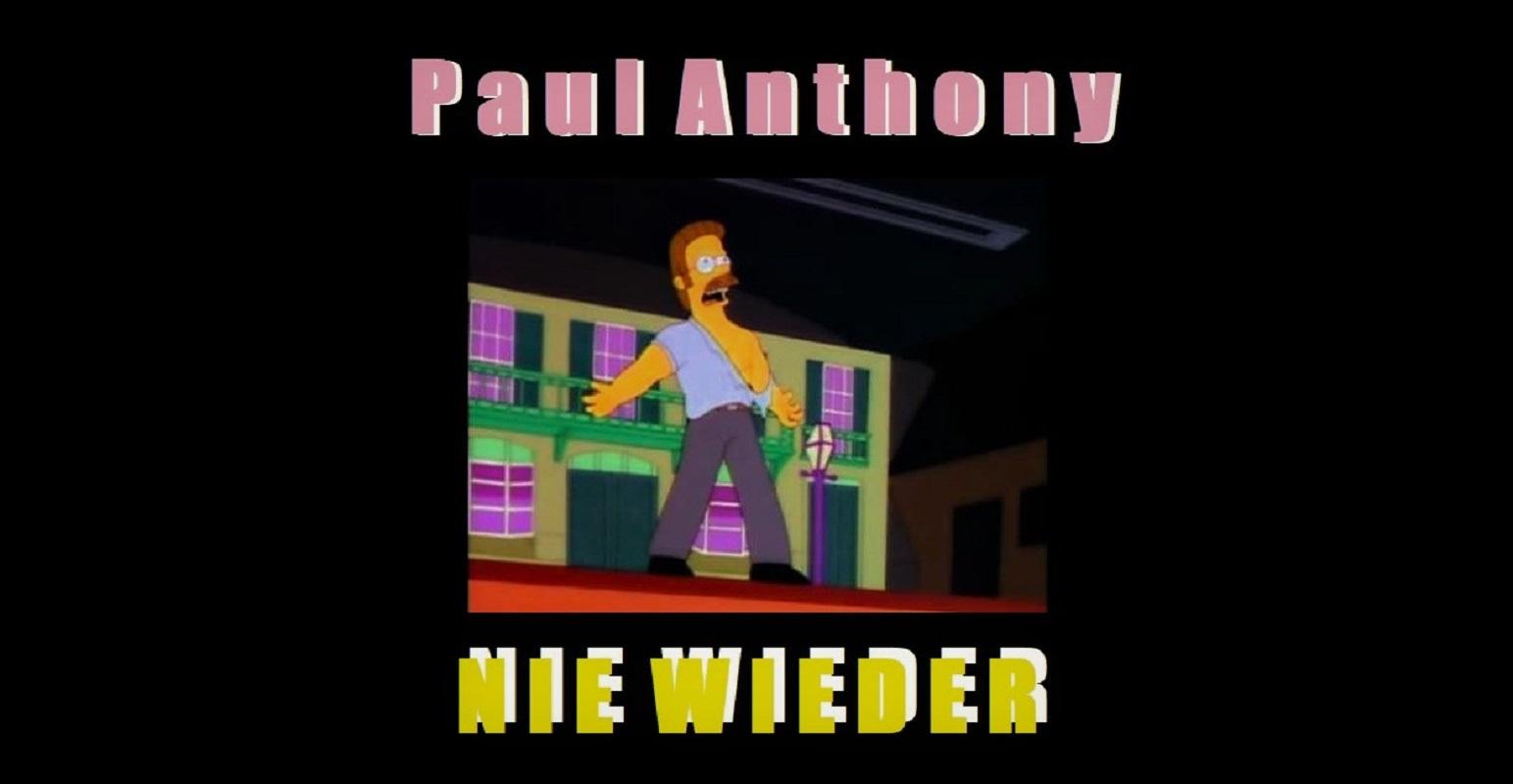 Upcoming: Paul Anthony - Nie Wieder (prod. By Raspo)