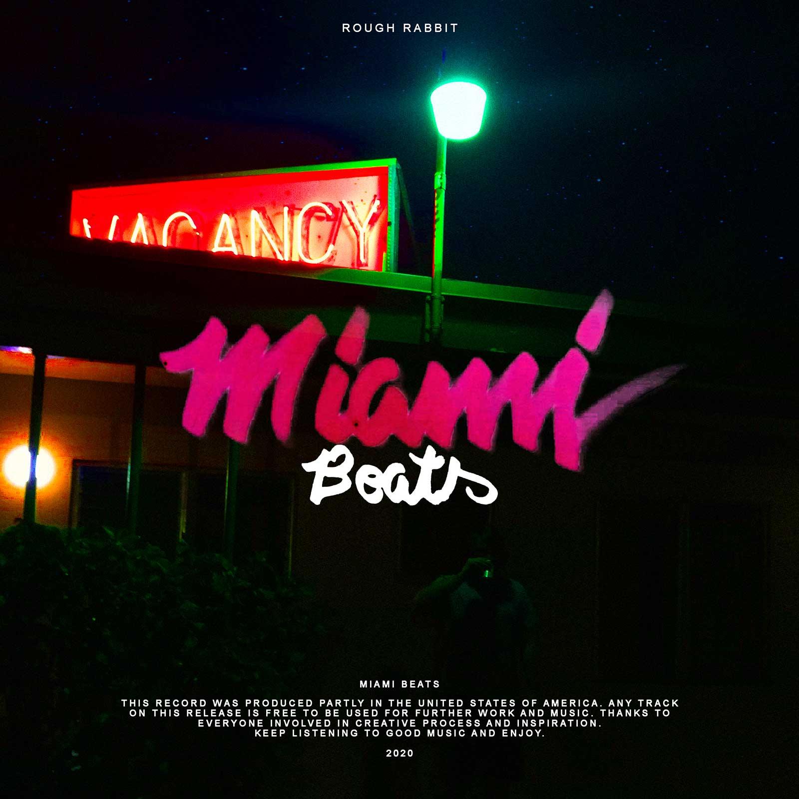 Upcoming: Rough Rabbit - Miami Beats