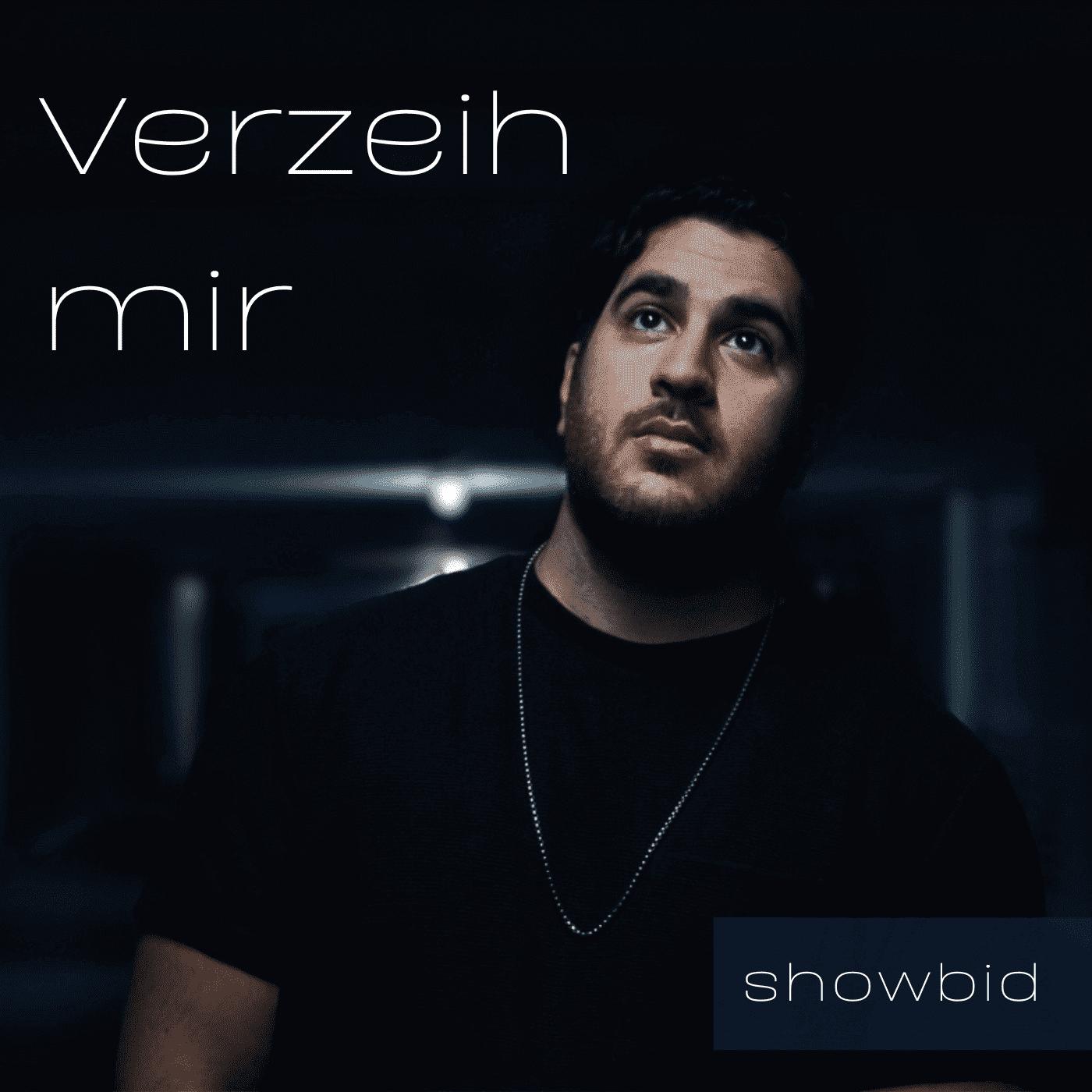 Upcoming: showbid - Verzeih Mir