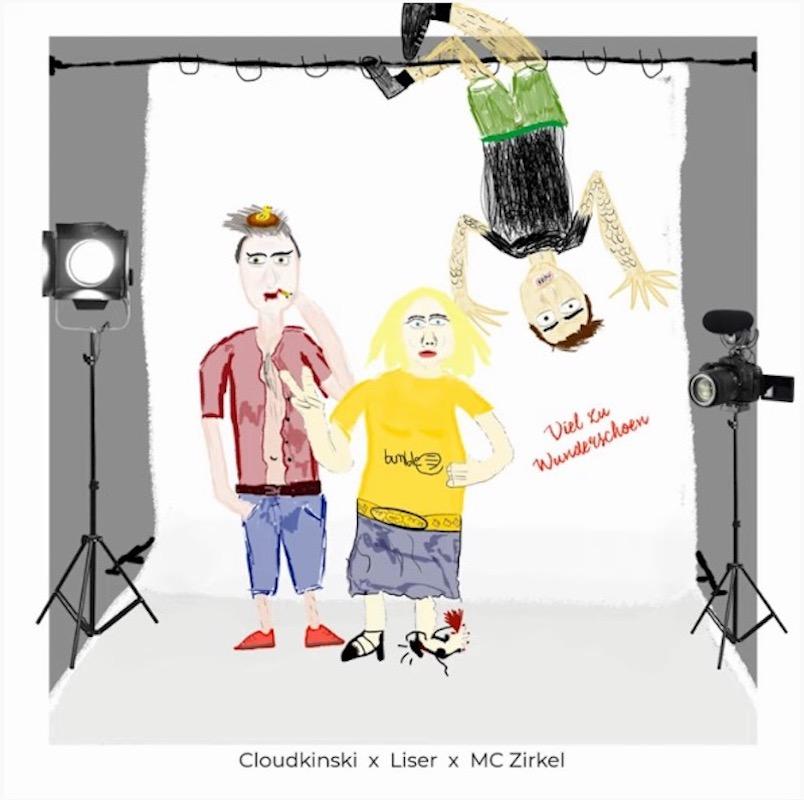 Upcoming: Cloudkinski X Liser X MC Zirkel - Viel Zu Wunderschön [Audio]