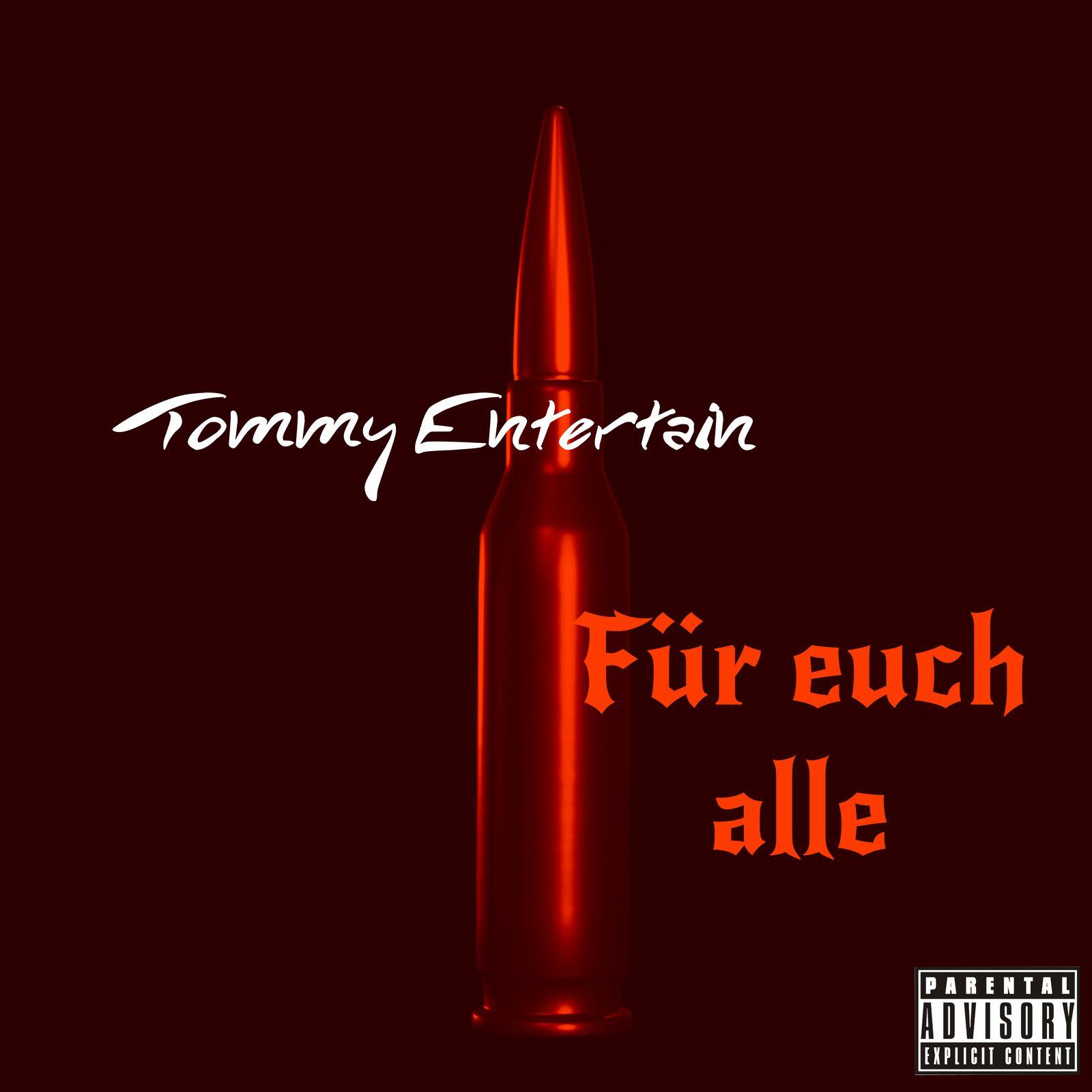 Upcoming: Tommy Entertain - Für Euch Alle