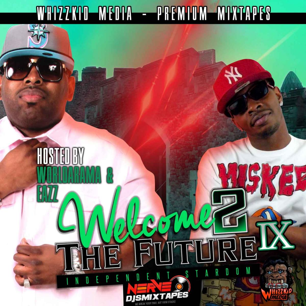 Upcoming: Various Artists - Welcome 2 The Future Vol. 9 (hosted By Eazz And Worldarama)