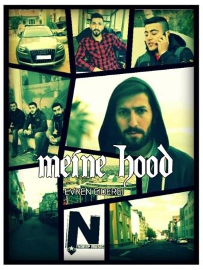 Upcoming: Evren Gidergi - Meine Hood