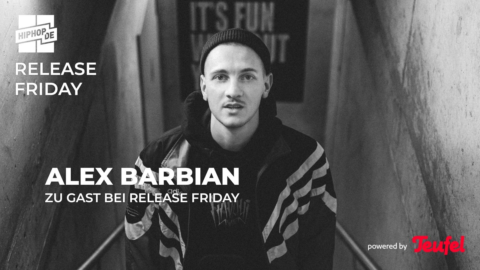 Release Friday powered by Teufel mit Alex Barbian über Olexesh, Genetikk, Hafti und mehr