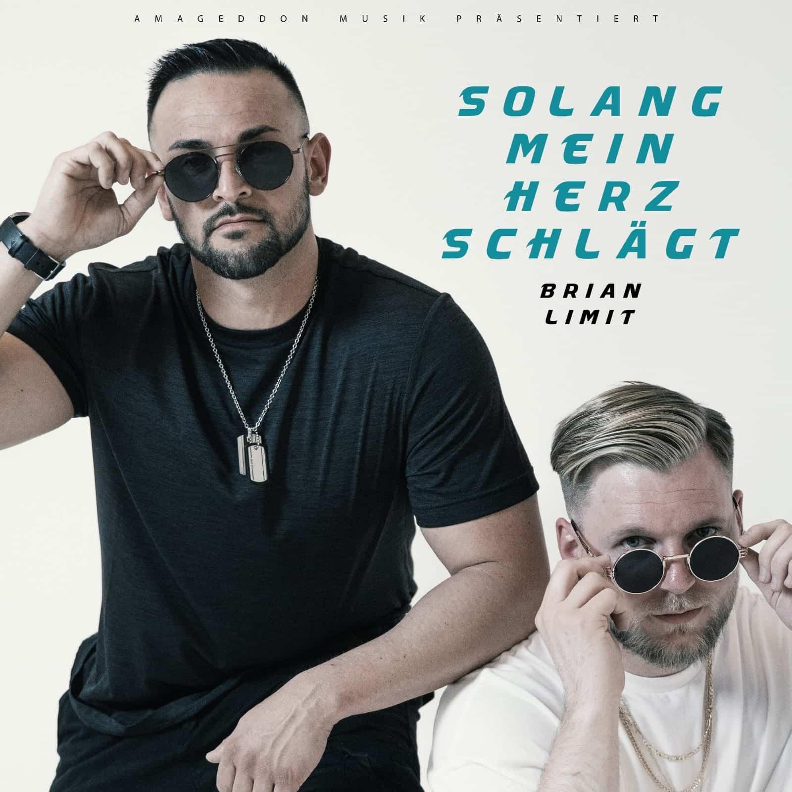 Upcoming: Limit & Brian - Solang Mein Herz Schlägt