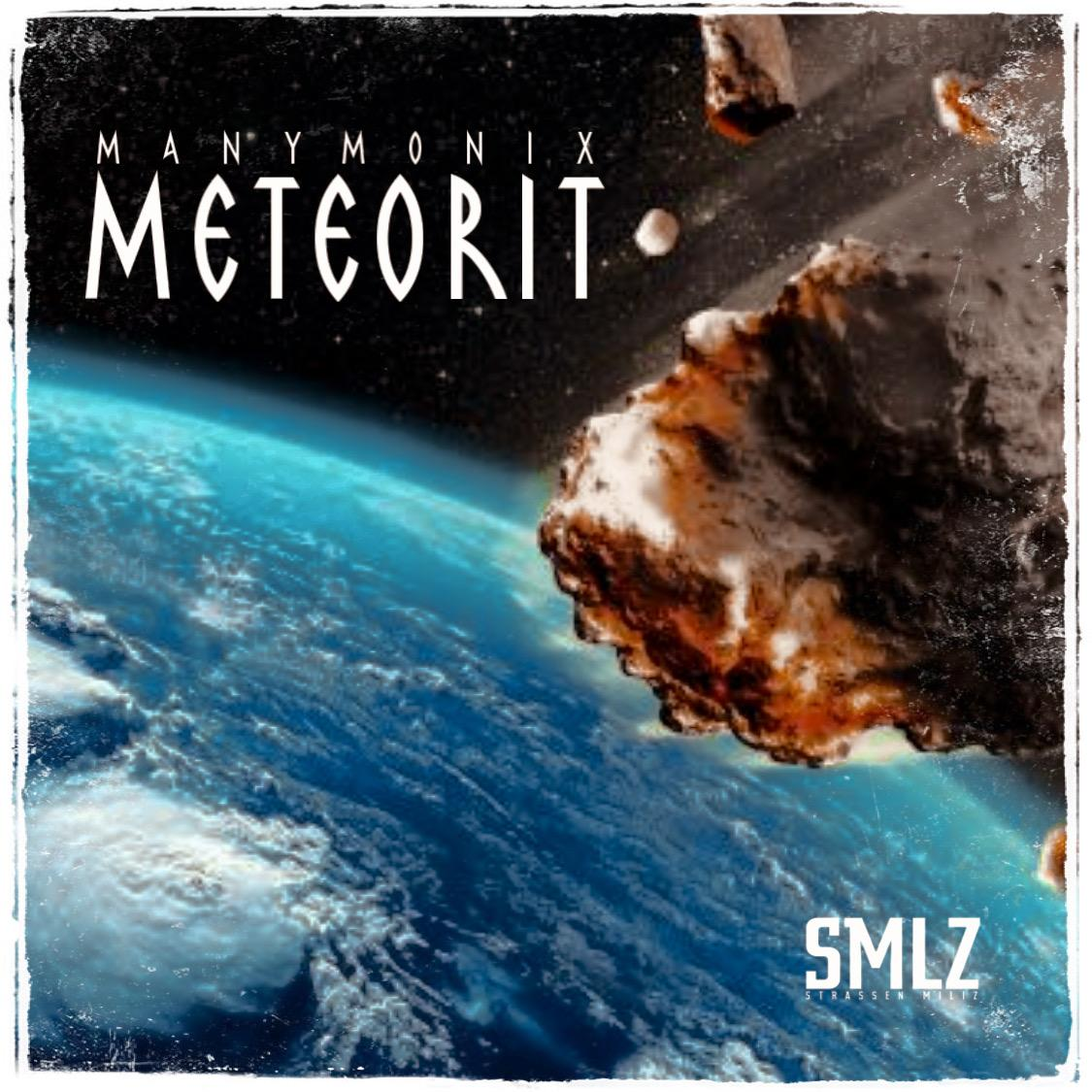 Upcoming: Manymonix - Meteorit (prod. By DC Beats)