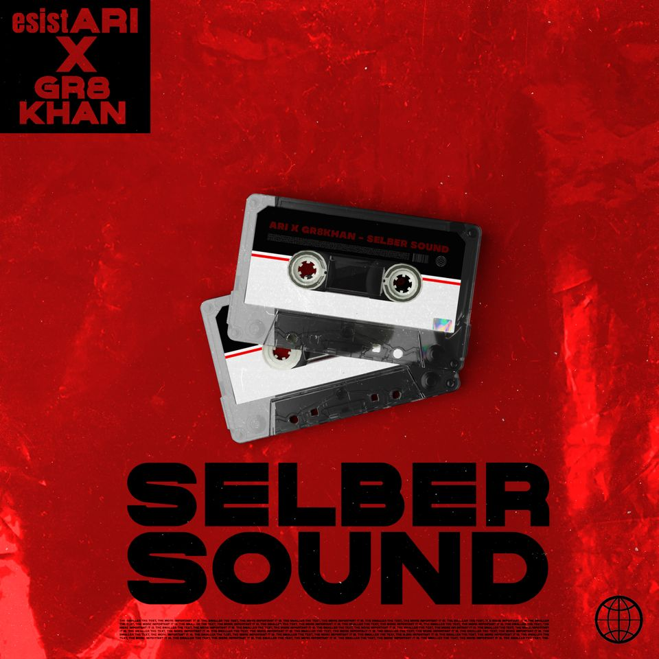 Upcoming: ES IST ARI - Selber Sound Feat. Gr8Khan