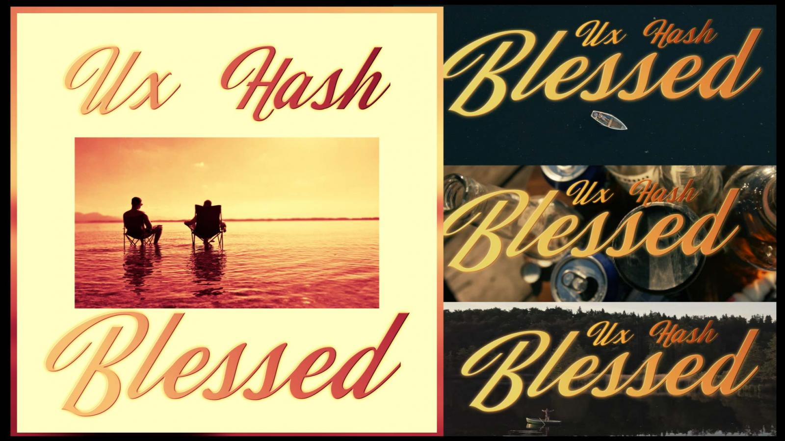 Upcoming: UX X HASH - Blessed