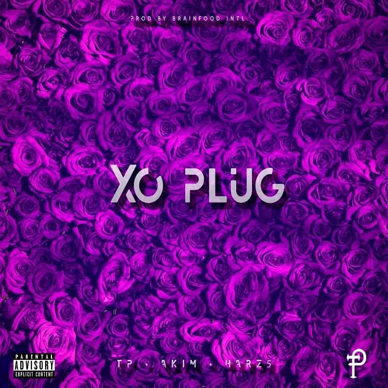 Upcoming: TP - Xo Plug (feat. Harz5 & AKIM)
