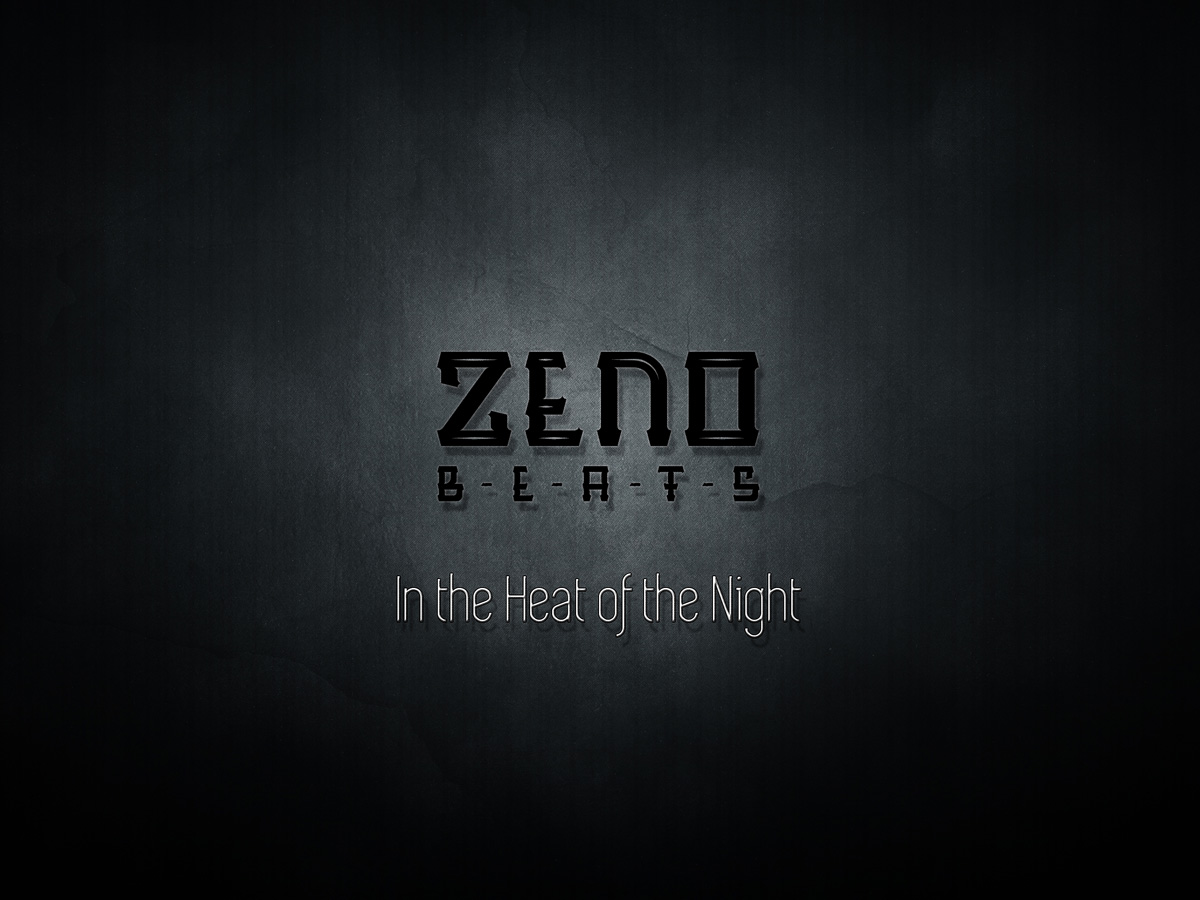 Upcoming: Zeno - In The Heat Of The Night