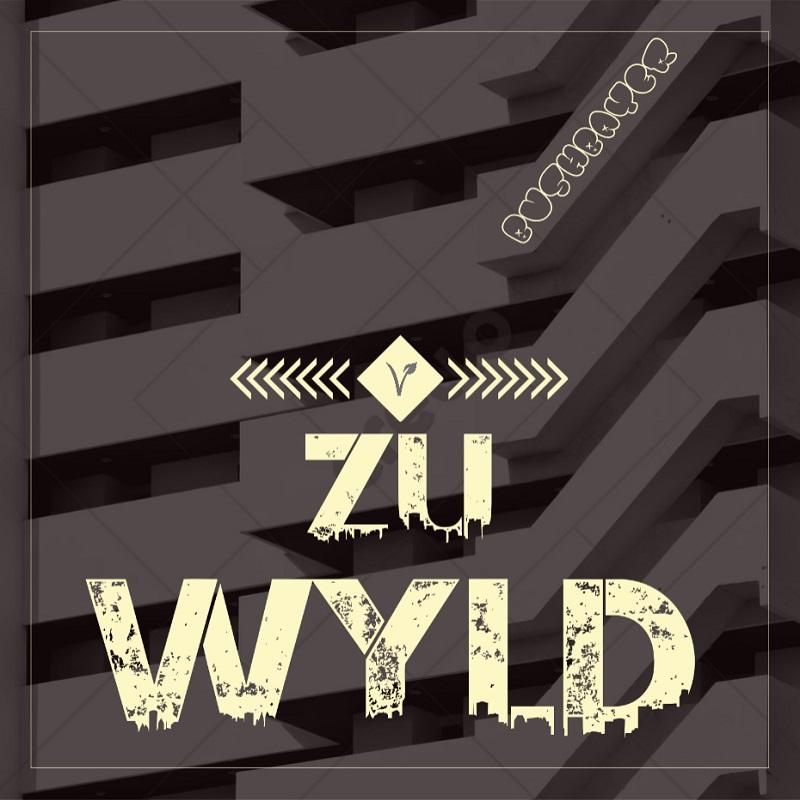 Upcoming: Bushbayer - ZU WYLD