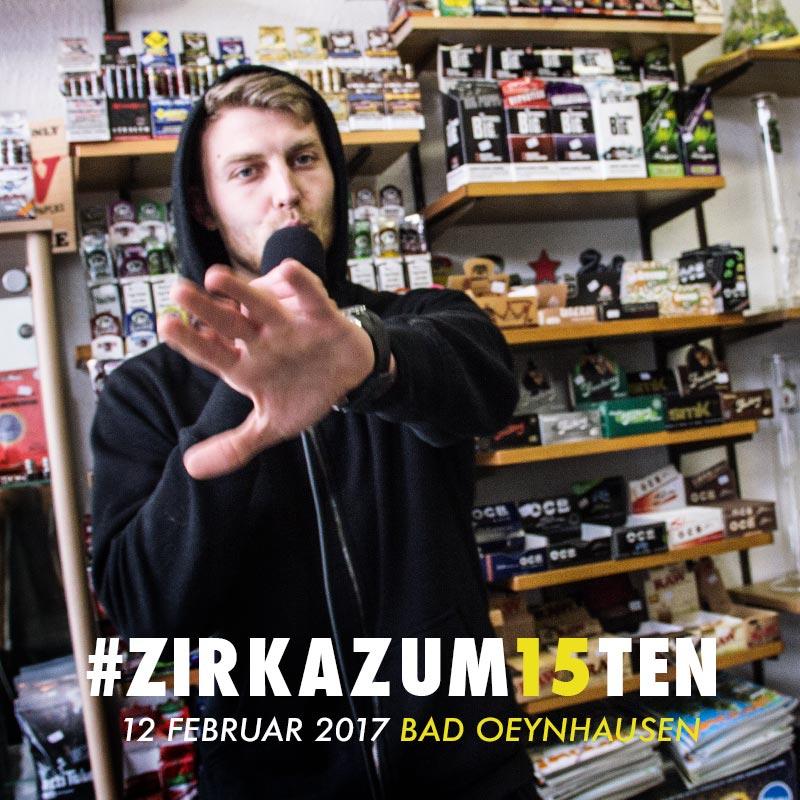 Upcoming: ZIRKA - #ZIRKAZUM15TEN FREESTYLE #30